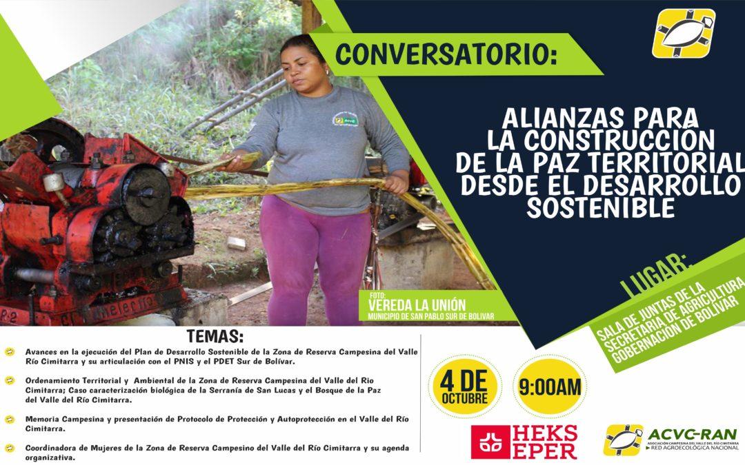 CONVERSATORIO: ALIANZAS PARA LA CONSTRUCCIÓN DE LA PAZ TERRITORIAL DESDE EL DESARROLLO SOSTENIBLE