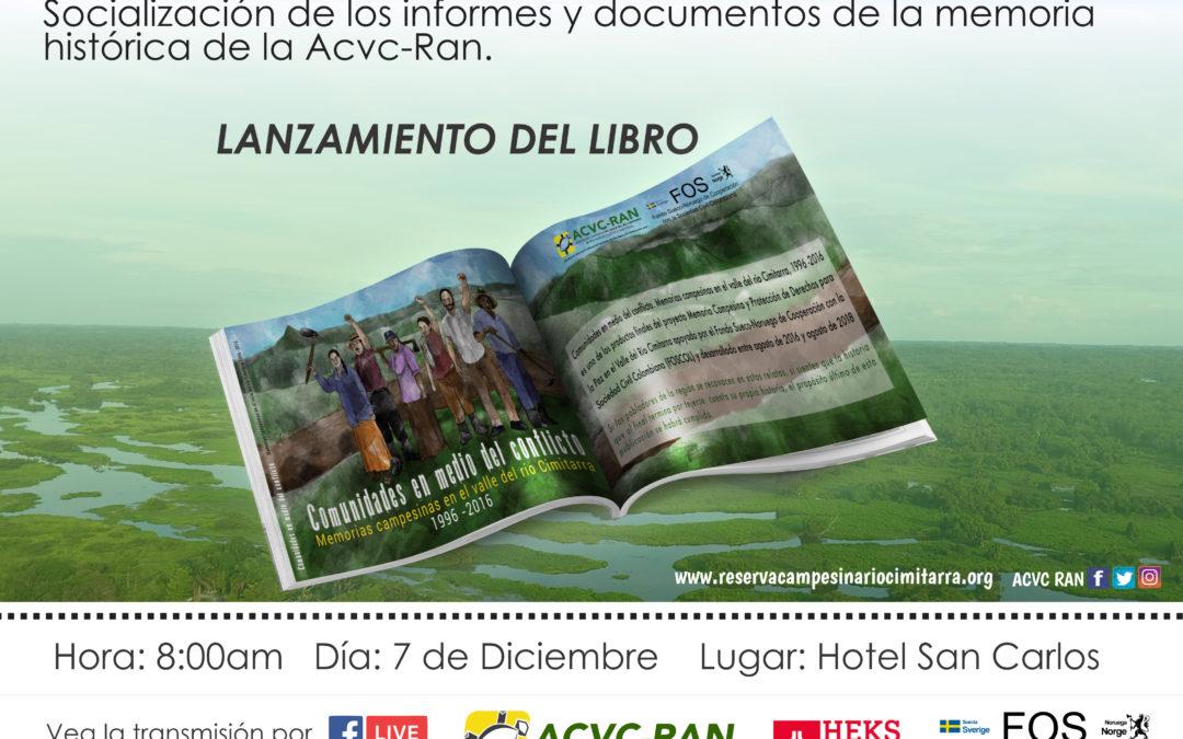 Cosechando Memorias Campesinas: Socialización de los informes y documentos de memoria histórica de la ACVC-RAN.
